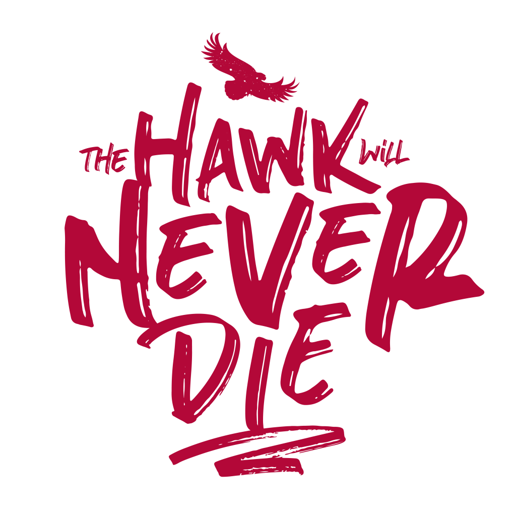 The Hawk Will Never Die
