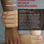 Approaching Racialized Violence through the Lens of Restorative Justice