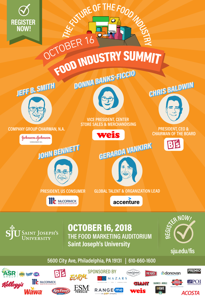 Save the date for October 16th, 2018 for the Food Industry Summit at Saint Joseph's University