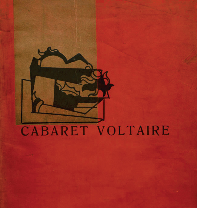 Cabaret Voltaire  Credit: Collection of the International Dada Archive, Special Collections, University of Iowa Libraries