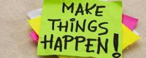 make things happend