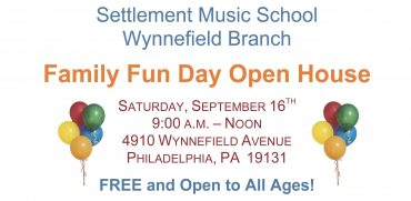 Settlement Music School Wynnefield Branch  Family Fun Day Open House
